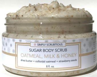 OATMEAL & HONEY Sugar Body Scrub-Oatmeal Body Wash-Oatmeal Body Scrub- 8 oz.