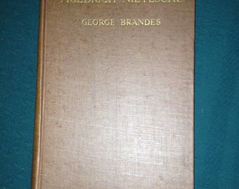 Friedrich Nietzsche by George Brandes 1915 New Edition An Essay of Aristocratic Radicalism