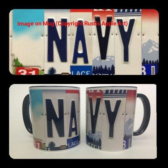 Navy Gift || Navy Mug || US Navy Mug || Unique Mug || License Plate Art Image on Coffee Mug || Unique Gift