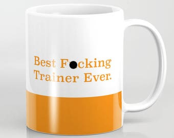 Funny Trainer Gift Best F*cking Trainer Ever Mug fitness gifts fitness quote personal trainer gifts under 20 gym family fit fam trainer gift