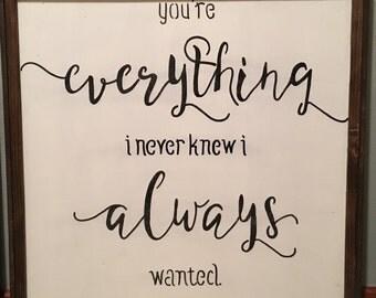 Everything I Never Knew I Always Wanted