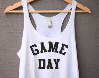 Game Day Shirt - Game Day Tank Top - Football Shirt - Baseball Shirt - Soccer Shirt - Women's Graphic Tank