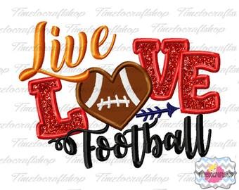 Live Love Football Applique Embroidery Design dst, exp, hus, jef, pes, sew, vip, vp3, Formats Digital INSTANT DOWNLOAD