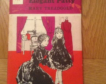"Vintage book ""Elegant Patty"" by Mary Treadgold"