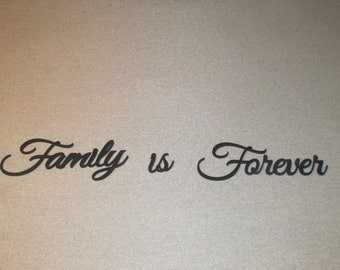 Family is Forever Wood Wall Words Art Decor Laser Cut Wood Sign