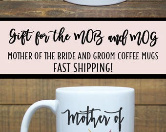 Mother of the Groom Gift from Bride Mother of the Bride Gift from Daughter Wedding Gift for Parents Wedding Gift for Mother of the Bride Mug