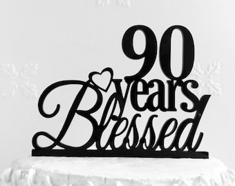 90 Years Blessed Cake Topper, Personalized 90th Birthday Cake Topper, Happy 90th Anniversary Cake Topper, Acrylic Cake Topper Birthday Decor