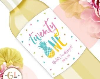 21st Birthday Wine Label, Pineapple Birthday Label, Twenty One and Legal, Milestone Birthday, 21st Birthday Gift, Birthday Champagne Label