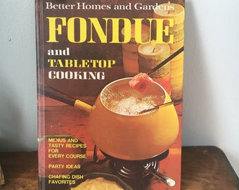Better Homes and Gardens Fondue and Tabletop Cooking Vintage Cookbook Bonus Newspaper Recipes Midcentury Retro