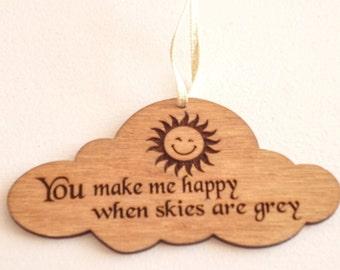 You Make Me Happy Hanging Decoration
