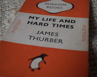 My Life and Hard Times by James Thurber. A Vintage Penguin Book. 653. 1948