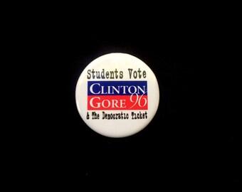 Clinton Gore 96 - Campaign Pin - Presidential Elections - 1996 - Political Race - Collectibles -Democratic Party - Political Button