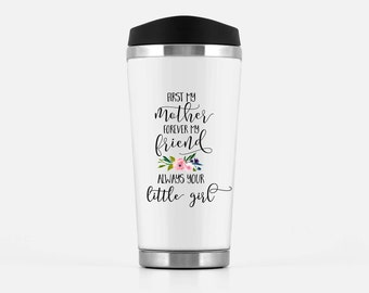 Travel Mug Mother Of The Bride Gift Mothers Day First My Forever