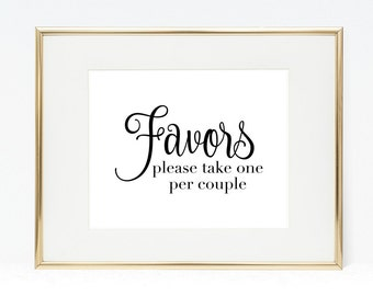 Favors Sign, Please Take One Per Couple, 8x10 Printable Wedding Sign, Digital Wedding Favor Sign, Instant Download, Party Favors Sign