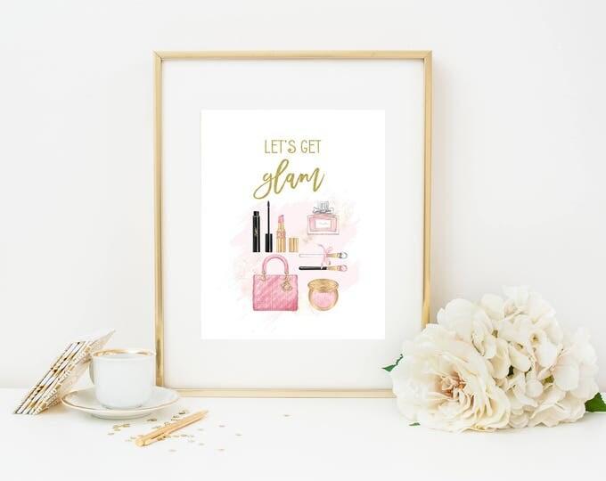 Let's Get Glam, Makeup Print, Makeup Wall Art, Glam Wall Art, Makeup Art, Makeup Quote, Beauty Print, Printable Wall Art