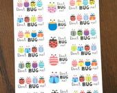 Don't Bug Me Planner Stickers - Bug Stickers - Bad Day Planner Stickers - Funny Stickers - Crabby Stickers - Mood Stickers