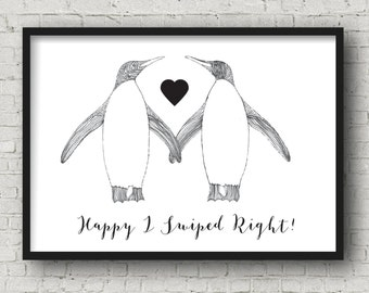 Tinder girlfriend gift, tinder boyfriend gift, tinder wife gift, tinder husband gift, Happy I swiped right, penguin print, tinder wall art