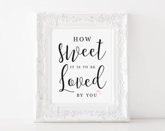 How Sweet it is to be Loved by You sign, Printable Candy Buffet Sign, Printable Love is Sweet Sign, Printable Candy Bar Sign, Candy Bar Sign