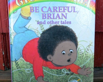 Be Careful Brian and Other Tales/Gyo Fujikawa/Four Little Friends/Honey Bear Books/Hardcover Children's Illustrated Storybook/