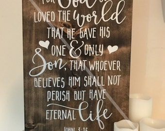 For God So Loved The World ... John 3:16 Painted Wood Sign