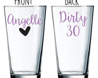 Dirty 30 Pint Glass - Pub Glass - Pint Glass with Name - Gift for 30th Birthday - Birthday Glass 30 - 30 Beer Glass - Gift for 30 Birthday
