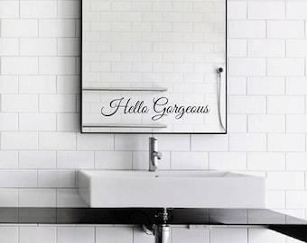 Hello Gorgeous + Hello Handsome Mirror Decal / Set of Hello Gorgeous & Hello Handsome Mirror Sticker / Wall Vinyl Decal Art Good Gift Idea