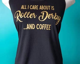 Roller derby and Coffee Tank Top / Roller Derby Clothing / Workout Tank / Derby Girl Shirt / Scrimmage Shirt / Coffee lover gift / Skater