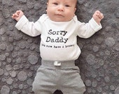 sorry daddy baby bodysuit, big brother announcement shirt, pregnancy announcement to husband, Christmas gifts for new dad, surprise baby