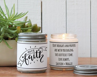 Have Faith Soy Candle Gift | Encouragement Gift | Religious Gift | Spriritual Gift | Inspiration Gift | Support Gift | Fighting Illness Gift
