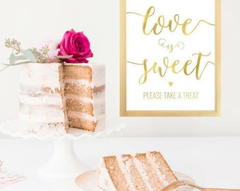 DIY PRINTABLE Gold Love is Sweet Take a Treat Sign | Instant Download Wedding Ceremony Reception Sign | Gold Foil Calligraphy | Suite | WS1