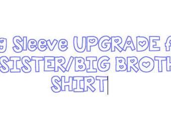 Long Sleeve Upgrade BigSister/LittleBrother