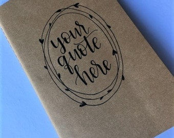 Custom Quote Journal   Personalized Journal   Hand Lettered   Kraft Journal   Notebook   Vow Journal   Travel Journal
