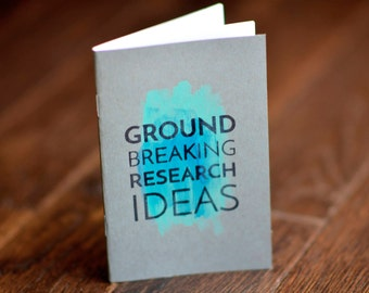Ground Breaking Research Ideas // Watercolor Notebooks // Academic Humor // Graduate Student Gift // Funny Notebook // PhD Gift // Science