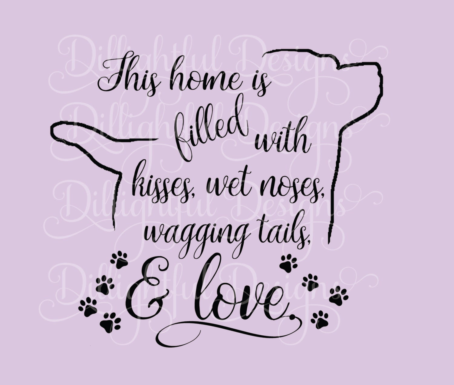 Special dog home wall decor gift saying svg love decal digital this is a digital file amipublicfo Images