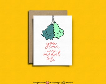 you & me, we're meant to be |  aww!!  valentines day card, valentines card, Funny Card