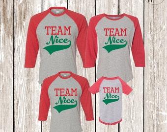 Team Nice Shirt, Family Christmas Shirts, Matching Holiday Shirts