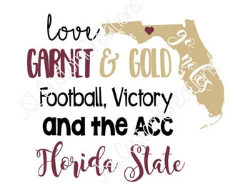 Love Garnet & Gold SVG, FSU, Seminoles Football, Noles, ACC, Victory, Go Noles eps png dxf file, Florida State