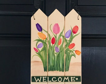 Tulip Welcome Sign