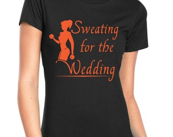 Sweating for the Wedding short sleeve t-shirt