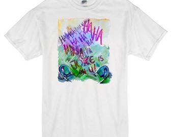 Joke Is On You T-Shirt white 100% cotton joker batman