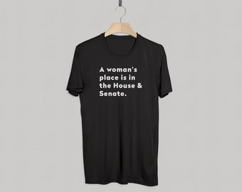 Hillary Clinton Shirt. A Woman's Place Is In The House and Senate Premium T-Shirt | Feminism