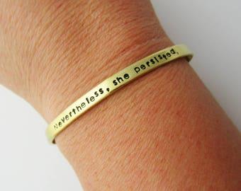 Nevertheless She Persisted Bracelet - Skinny Adjustable Cuff - Elizabeth Warren - Feminist Gift - Feminism