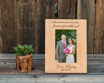 Father of the Bride Picture Frame, Gift for Dad on Wedding Day, Wedding Gift For Parents, Today a Bride, Tomorrow a Wife, Engraved Frame