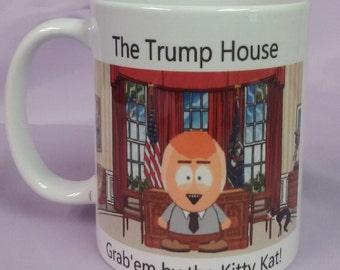 The Trump House/Grab Em