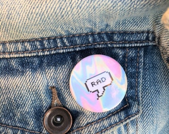 Trippy Rad Button Pin / 1.25