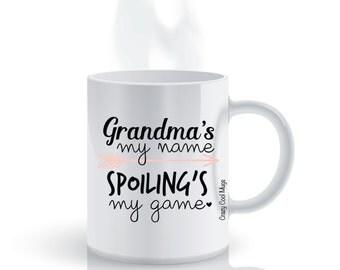 Grandma's My Name Spoiling's My Game Grandma Coffee Mug