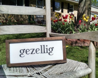 Gezellig - Dutch Wooden Sign Painted With Frame