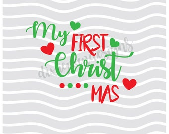 My First Christmas svg dxf svg  dxf silhouette cricut cut file instant download digital funny christmas svg hearts babys first christmas