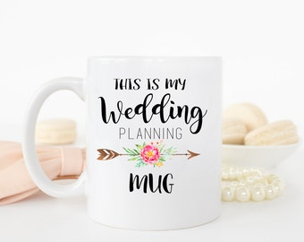 Wedding Planning Mug, Engagement Gift, Wedding Planning, Coffee Mug, Bride to be mug, Bridal shower gift, wedding mug, AAA_001