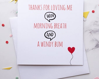 Funny anniversary card ~ Card for girlfriend ~ Funny Valentines card ~ Card for her, him ~ Morning Breath ~ Windy Bum ~ Hoard Pretty Things